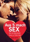 ebook: Aus 5 mach Sex
