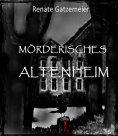 ebook: Mörderisches Altenheim