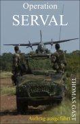 eBook: Auftrag ausgeführt - Operation SERVAL