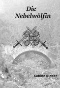 ebook: Die Nebelwölfin
