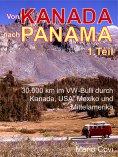 ebook: VON KANADA NACH PANAMA - Teil 1