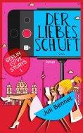 eBook: Der Liebesschuft