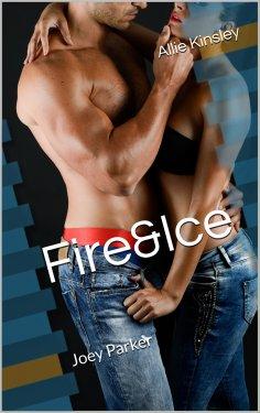 ebook: Fire&Ice 10 - Joey Parker