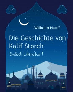 eBook: Die Geschichte von Kalif Storch