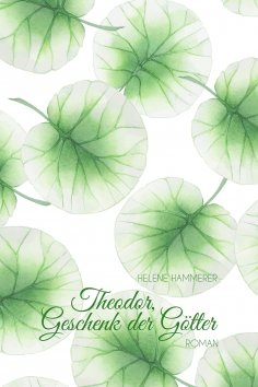eBook: Theodor, Geschenk der Götter