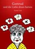 ebook: Gertrud und die Liebe drum herum