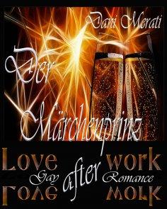 eBook: Love after work - Der Märchenprinz