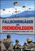 eBook: Die Fallschirmjäger der Fremdenlegion