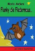 eBook: Flunky die Fledermaus kommt zur Schule