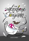 eBook: Die zerbrochene Tänzerin