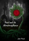 ebook: Paul und die Monsterpflanze