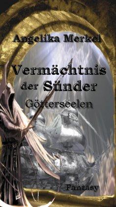 ebook: Vermächtnis der Sünder Trilogie