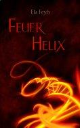 ebook: Feuerhelix