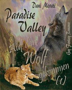 eBook: Paradise Valley - Auf den Wolf gekommen (1)