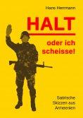 eBook: Halt oder ich scheisse!