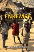 eBook: Afrika - Mein Schmerz um Enkembe