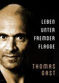 eBook: Leben unter fremder Flagge