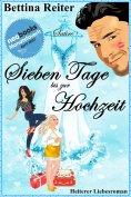 eBook: Sieben Tage bis zur Hochzeit