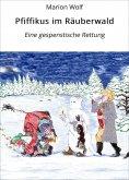 eBook: Pfiffikus im Räuberwald