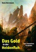 eBook: Das Gold in der Heidenfluh