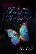 ebook: Fairytale Wonderland Bd. 1 - 5