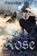 ebook: Die Gilde der Rose
