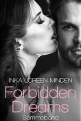 eBook: Forbidden Dreams: Sammelband