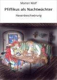 eBook: Pfiffikus als Nachtwächter