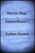 eBook: Marius Baga - Sammelband 1