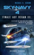 eBook: Sky-Navy 04 - Finale auf Regan III.