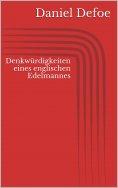 ebook: Denkwürdigkeiten eines englischen Edelmannes