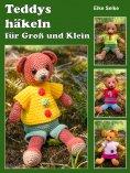 eBook: Teddys häkeln für Groß und Klein