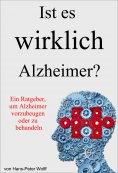 ebook: Ist es wirklich Alzheimer?