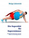 ebook: Die Superdiät für Supermänner