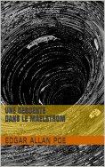 eBook: Une Descente dans le Maelstrom