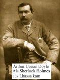 ebook: Als Sherlock Holmes aus Lhassa kam
