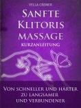ebook: Sanfte Klitorismassage - die orgasmische Meditation (OM) Kurzanleitung