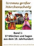 eBook: Uromas großer Märchenschatz - Band 1
