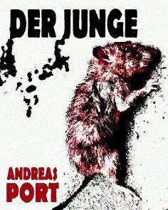 eBook: Der Junge - Harter Endzeit-Horror