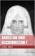 eBook: Ardistan und Dschinnistan I