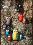 eBook: Gehäkelte Eulen für Groß und Klein