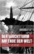 eBook: Der Leuchtturm am Ende der Welt