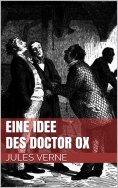 eBook: Eine Idee des Doctor Ox