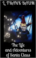 ebook: The Life and Adventures of Santa Claus