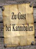 eBook: Zu Gast bei Kannibalen