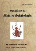eBook: Gespräche mit Meister Schabehardt