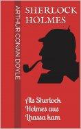 eBook: Sherlock Holmes - Als Sherlock Holmes aus Lhassa kam