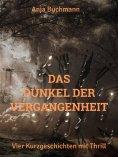 eBook: Das Dunkel der Vergangenheit