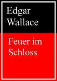 eBook: Feuer im Schloss