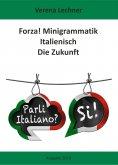 eBook: Forza! Minigrammatik Italienisch
